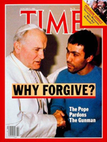 Time Magazine cover - Pope John Paul II forgiving the shooter of his assassination attempt